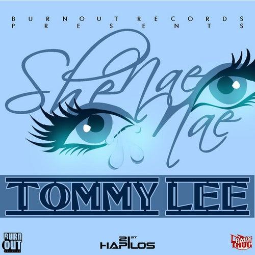 She Nae Nae - Single by Tommy Lee