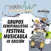 Semifinalistas III Edición Festival MusicAula von Various Artists