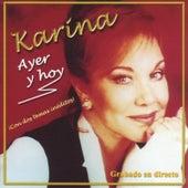Ayer y Hoy (Live) by Karina