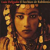 El Hechizo de Babilonia by Various Artists