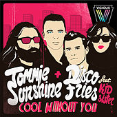 Cool Without You von Tommie Sunshine