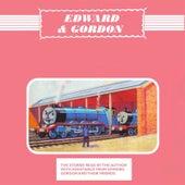 Edward and Gordon - Read By The Rev. W Awdry by The Rev. W. Awdry
