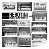 Music Components von Rebotini