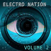 Electro Nation Volume 2 by Various Artists