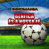 Benfica És a Nossa Fé - Inno Benfica by The World-Band