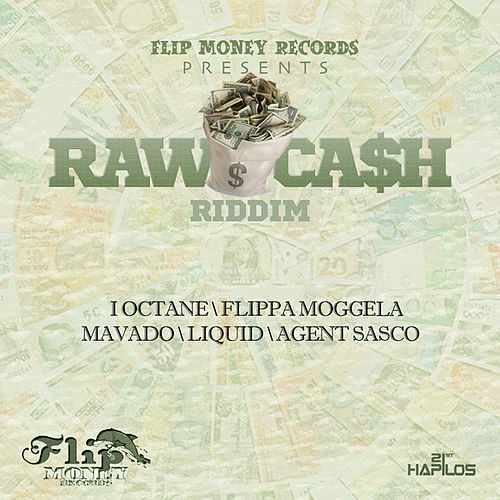 Raw Cash Riddim by Various Artists