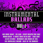 Instrumental Ballads Vol. 1 by The Instrumental Orchestra