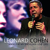 Angels At My Shoulder (Live) by Leonard Cohen