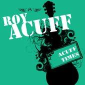 Acuff Times by Roy Acuff