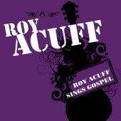 Roy Acuff Sings Gospel by Roy Acuff