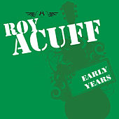 Early Years by Roy Acuff