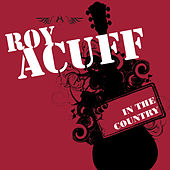 In The Country by Roy Acuff