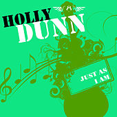Just As I Am de Holly Dunn