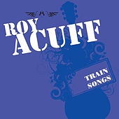 Train Songs by Roy Acuff