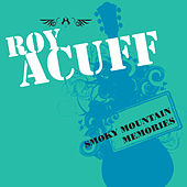 Smoky Mountain Memories by Roy Acuff