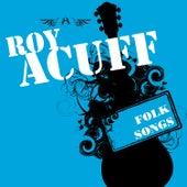 Folk Songs by Roy Acuff