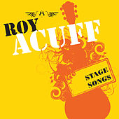 Stage Songs by Roy Acuff