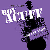Collection Volume 1 & Volume 2 by Roy Acuff