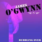 Bubbling Over von James O'Gwynn
