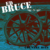 Country Hits de Ed Bruce