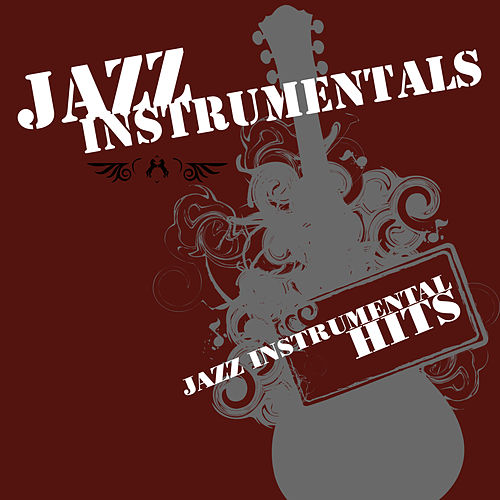 Jazz Instrumental Hits de The Jazz Instrumentals