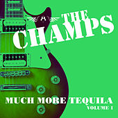 Much More Tequila (5 Volumes) by The Champs