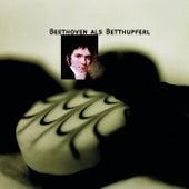 Beethoven als Betthupferl von Various Artists