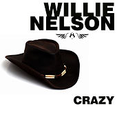 Crazy de Willie Nelson