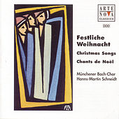 Festliche Weihnacht - Christmas Songs de Münchener Bach-Chor