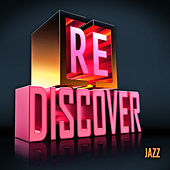 [RE]discover Jazz by Various Artists
