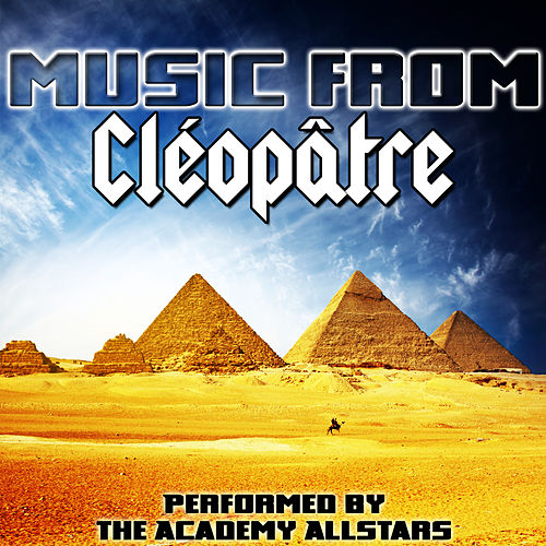 Music from Cléopâtre by Academy Allstars