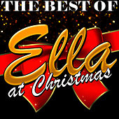 The Best of Ella At Christmas by Ella Fitzgerald