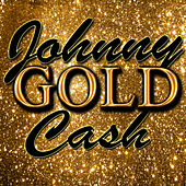 Gold: Johnny Cash von Johnny Cash