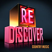 [RE]discover Country Music de Various Artists