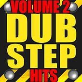 Dubstep Hits Volume 2 by Various Artists