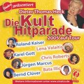 Die Kult Hitparade 2005 von Various Artists