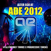 Alter Ego at ADE - EP de Various Artists