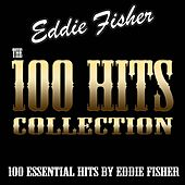 The 100 Hits Collection (100 Essential Hits By Eddie Fisher) de Eddie Fisher