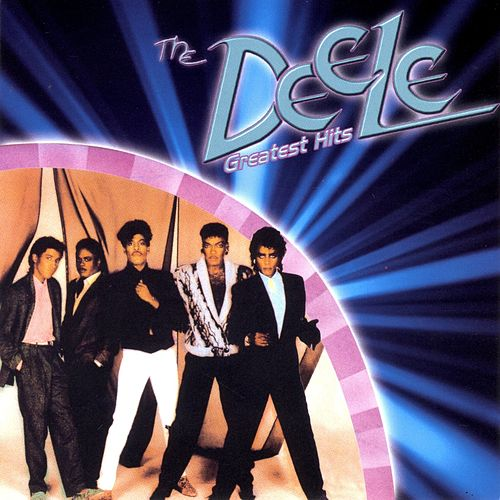 The Deele: Greatest Hits by The Deele