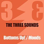 The 3 Sounds: Bottoms Up! / Moods by The 3 Sounds