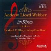 Andrew Lloyd Webber in Brass von Stephen Roberts Desford Colliery Caterpillar Band