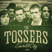 Emerald City by The Tossers