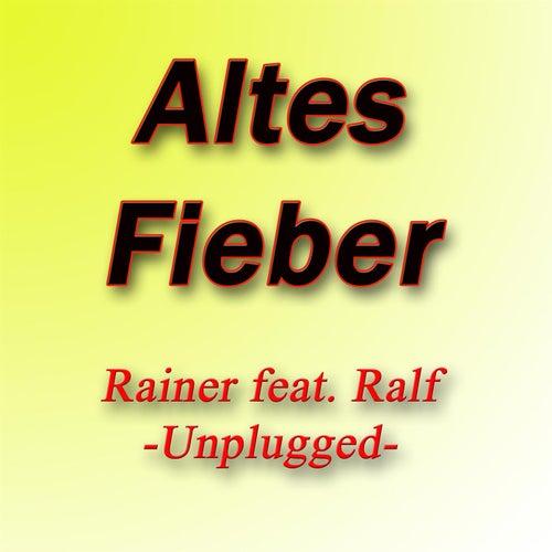 Altes Fieber by Rainer