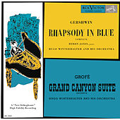Gershwin: Rhapsody in Blue; Grofé: Grand Canyon Suite by Byron Janis