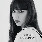 Escapism by Fallulah