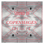 Sound Of Copenhagen Volume 10 by Various Artists