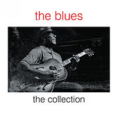 The Blues - The Collection by Various Artists