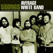 Average White Band - 5 Songs EP by Average White Band