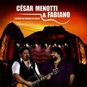 Ao Vivo No Morro Da Urca von César Menotti & Fabiano