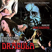 The Satanic Rites Of Dracula - Original Motion Picture Soundtrack by John Cacavas